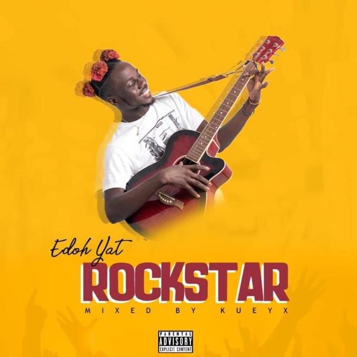 Edoh Yat – Rockstar (Mix. By Kueyx)