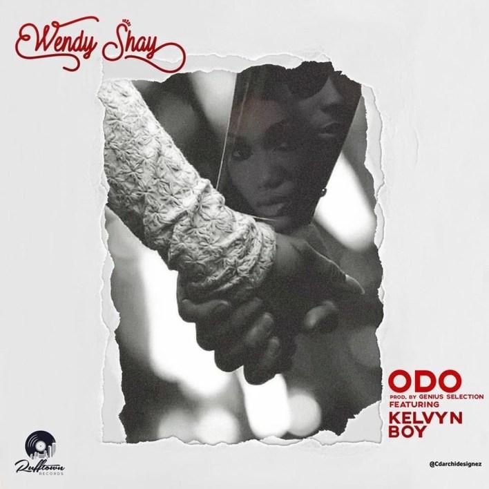 Wendy Shay – Odo Ft Kelvyn Boy (Prod. by Genius Selection)