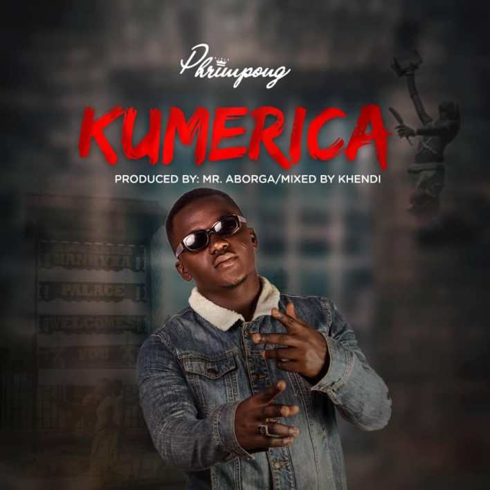 Phrimpong - Kumerica (Prod. By Mr. Aborga)