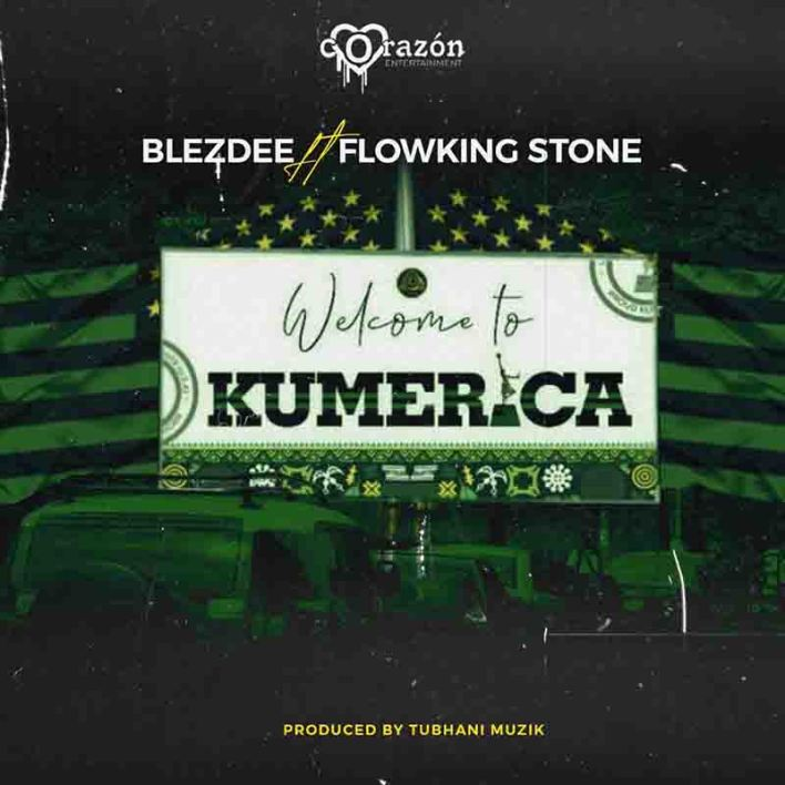 BlezDee – Welcome To Kumerica Ft Flowking Stone