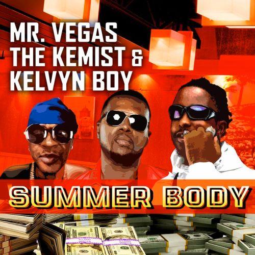 Mr. Vegas – Summer Body Ft Kelvynboy & The Kemist