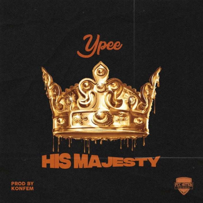 Ypee – His Majesty (Prod. By Konfem)