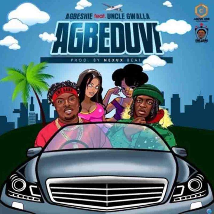 Agbeshie - Agbeduvi Ft Uncle Gwalla