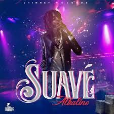 Alkaline - Suave (Prod By Chimney Records)