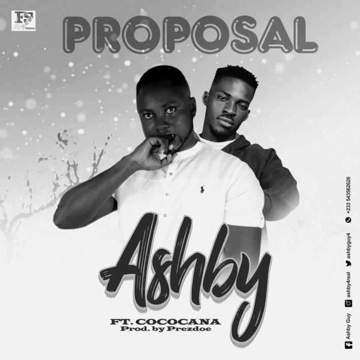 Ashby – Proposal Ft Cococana (Prod. by Prezdoe)
