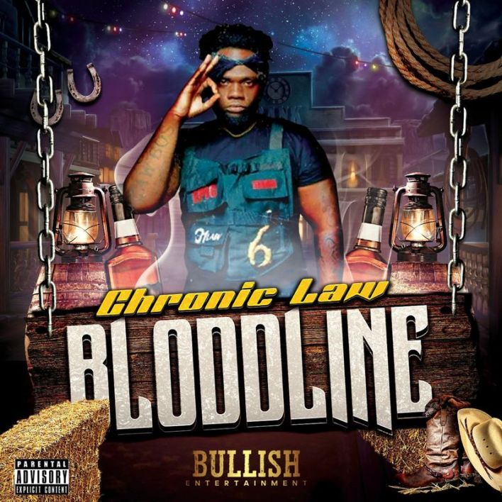 Chronic Law – BloodLine