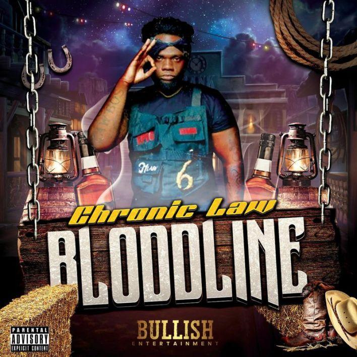 Chronic Law – BloodLine