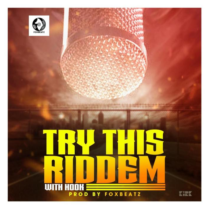 Foxbeatz – Try This Riddem (With Hook)