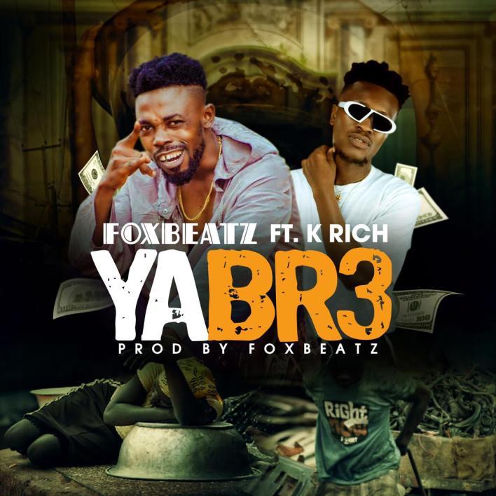 Foxbeatz – Yabr3 Ft Rich (Prod. By Foxbeatz)