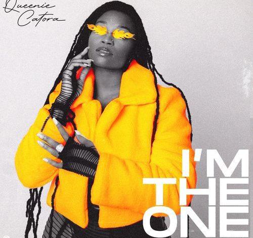 Queenie Catora – I'm The One Ft DJ Tunez