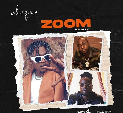 Cheque – Zoom Remix Ft Davido & Wale mp3 download