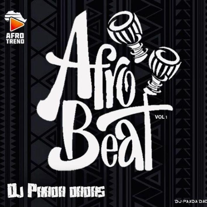 DJ Paada Dadas - AfroBeat MixTape Vol 1