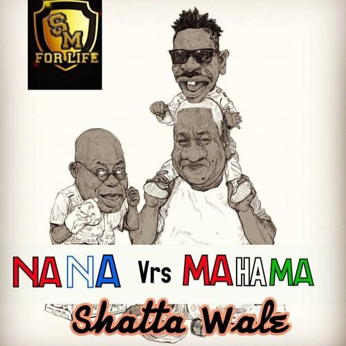 Shatta Wale – Nana Vrs Mahama (Prod. by WillisBeatz)