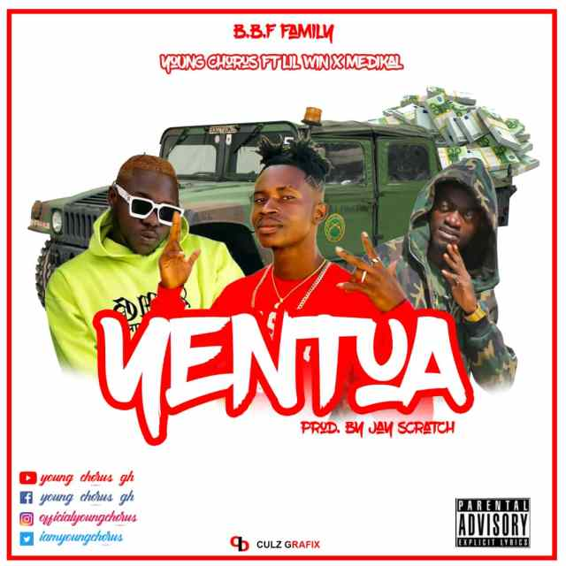 Young Chorus – Yentua Ft Medikal & Lil Win