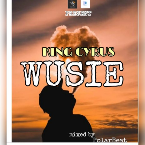 King Cyrus – Wusie mp3 download