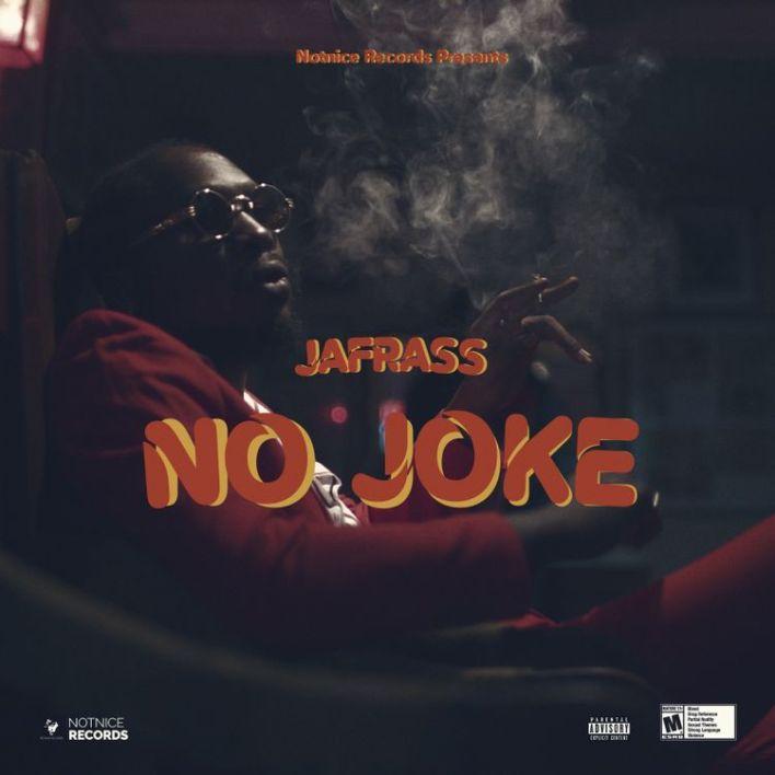 Jafrass – No Joke mp3 download