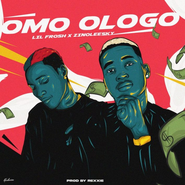 Lil Frosh – Omo Ologo Ft Zinoleesky mp3 download