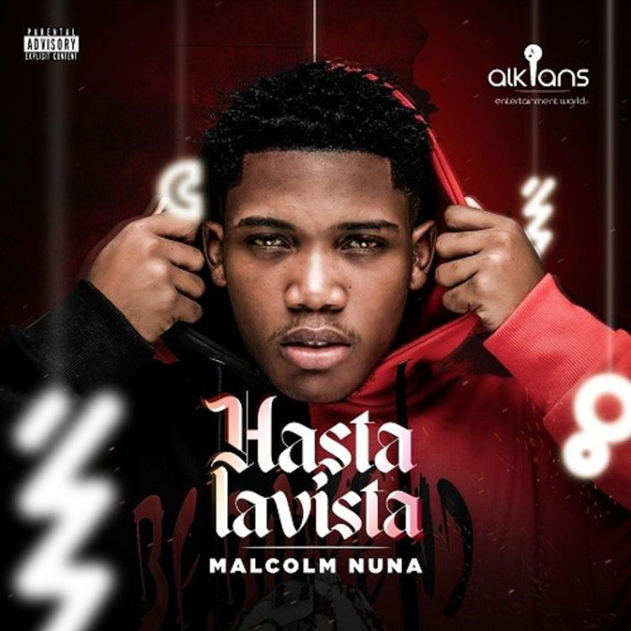 Malcolm Nuna – Hasta La Vista Ft Larruso mp3 download