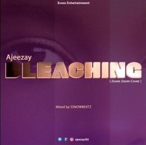 Ajeezay – Bleaching mp3 download
