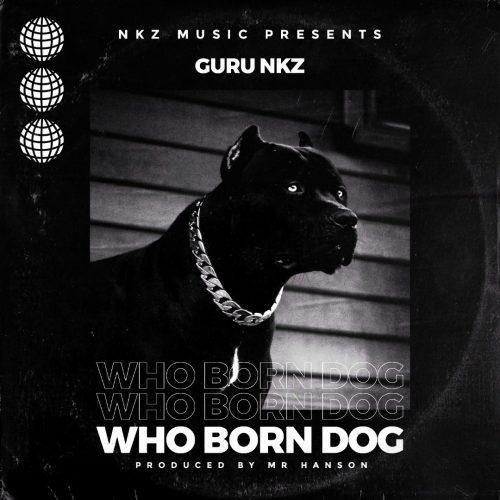 Guru – Who Born Dog mp3 download