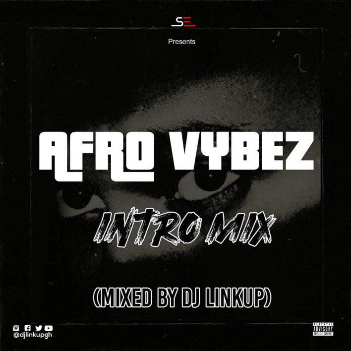 DJ Linkup – AfroVybez Intro Mix Ep.02 mp3 download