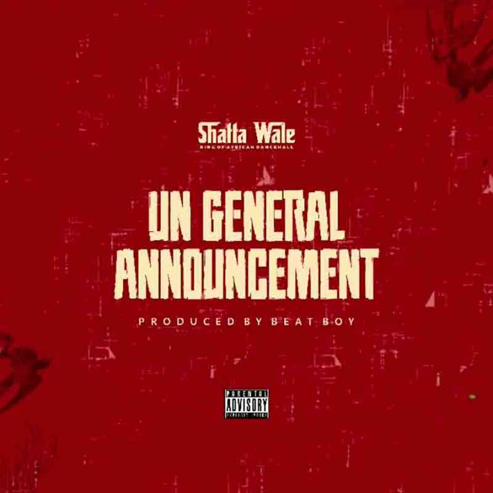 Shatta Wale – UN General Announcement mp3 download