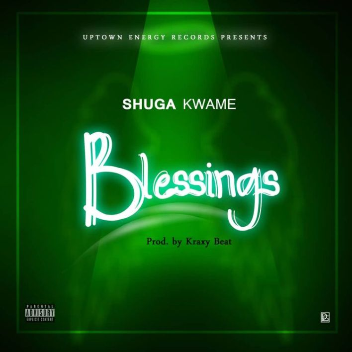Shuga Kwame – Blessings mp3 download