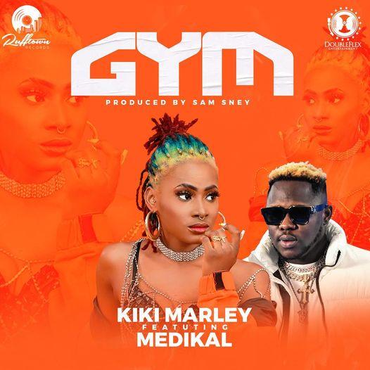 Kiki Marley – Gym Ft Medikal mp3 download