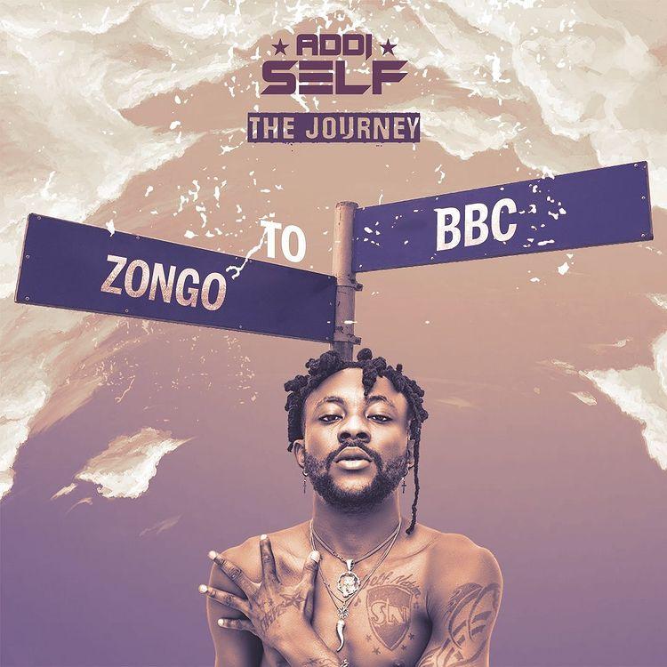 Addi Self – Zongo To BBC mp3 download