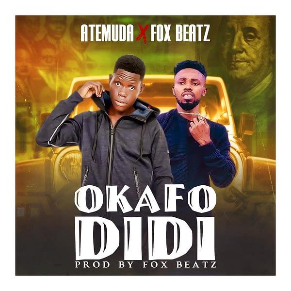Atemuda – Okafo Didi Ft FoxBeatz (Prod. By FoxBeatz)