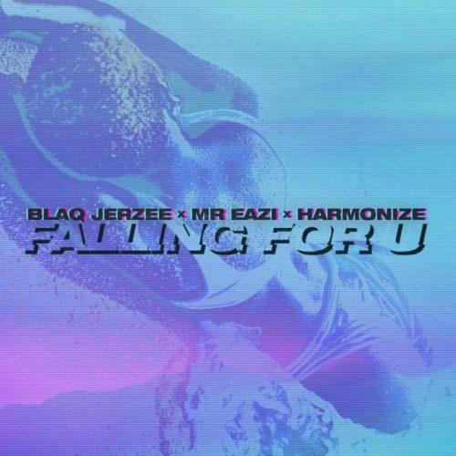 Blaq Jerzee – Falling For U Ft Mr Eazi & Harmonize mp3 download
