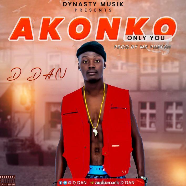 D Dan - Akonko (Prod By Mr Phresh)