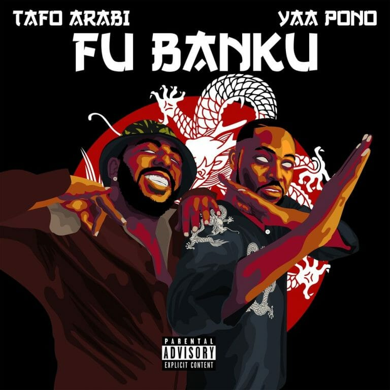 Tafo Arabi – Fu Banku Ft Yaa Pono