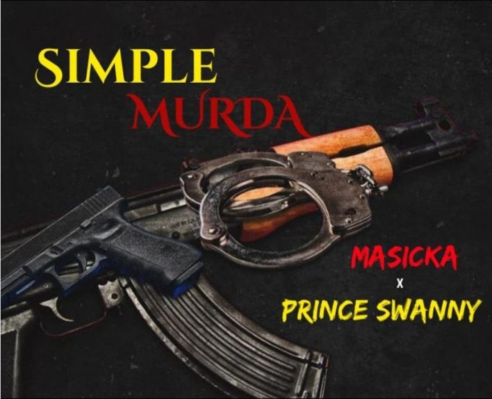 Masicka – Simple Murda Ft Prince Swanny mp3 download