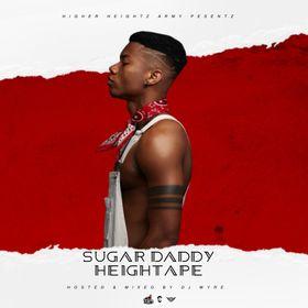 DJ Wyre - Sugar Daddy HeighTape Ft Kidi