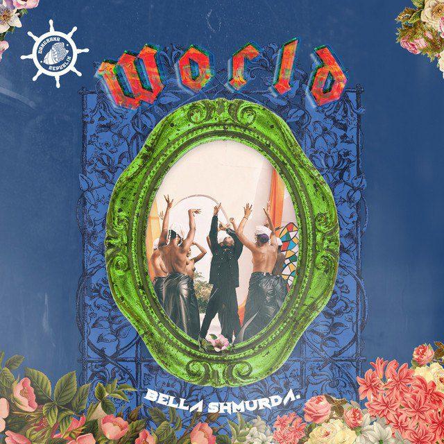 Bella Shmurda - World mp3 download