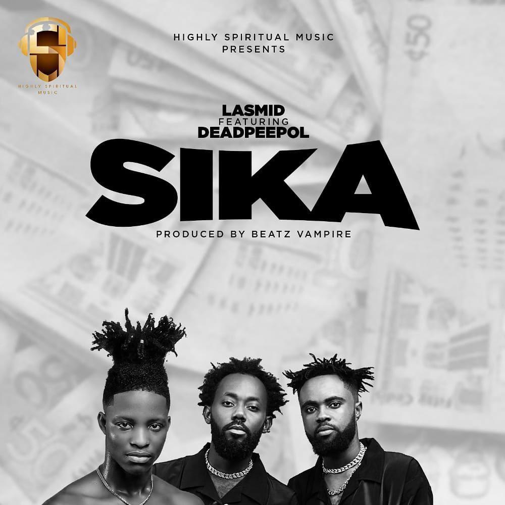 Lasmid – Sika Ft Dead Peepol mp3 download