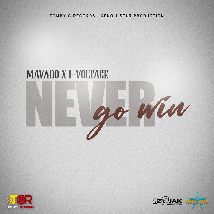 Mavado x IVoltage - Never Go Win