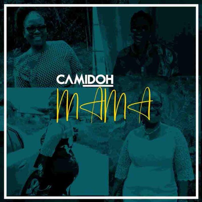 Camidoh – Mama mp3 download