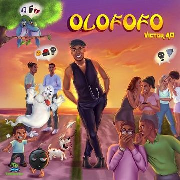 Victor AD – Olofofo mp3 download