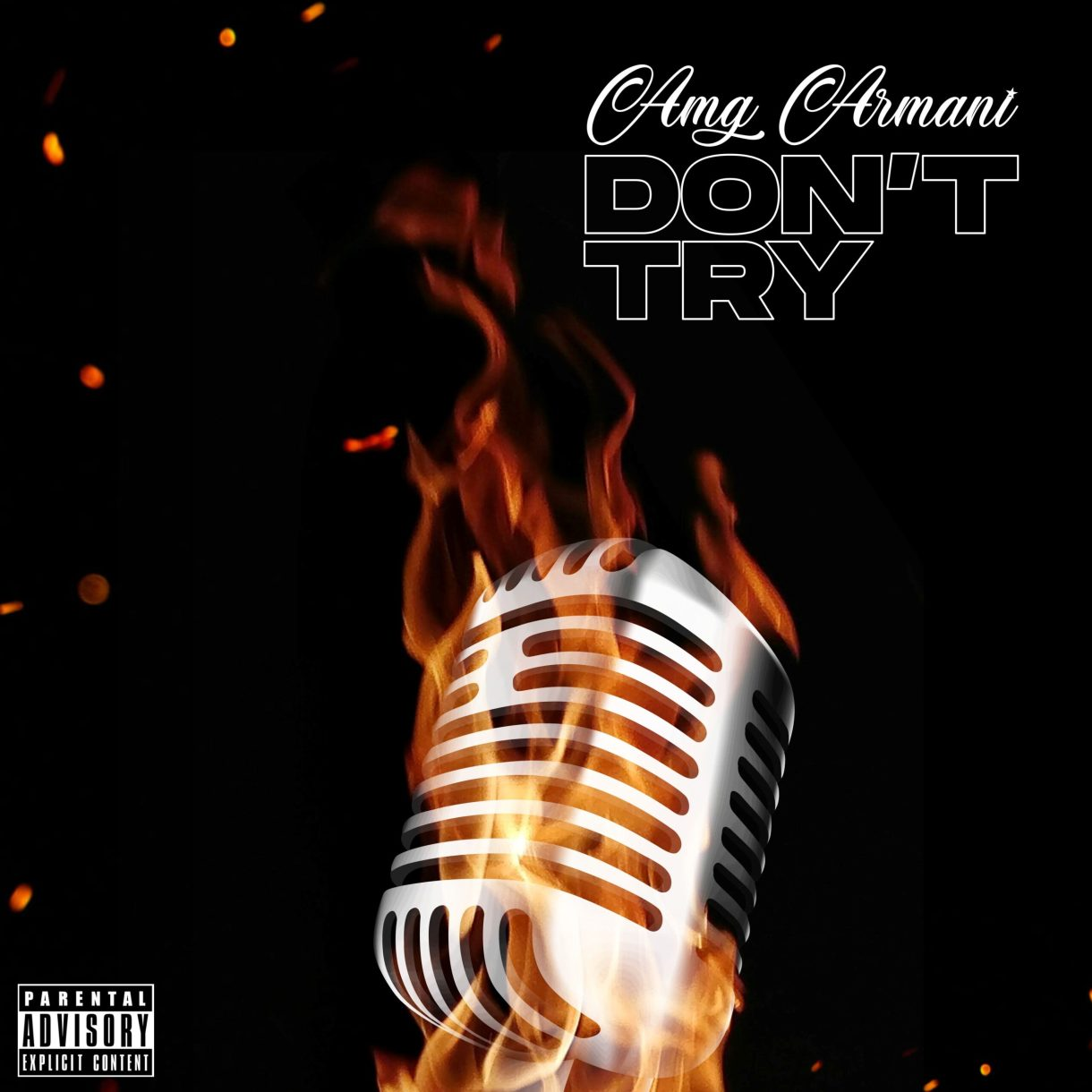 Amg Armani – Don't Try mp3 download