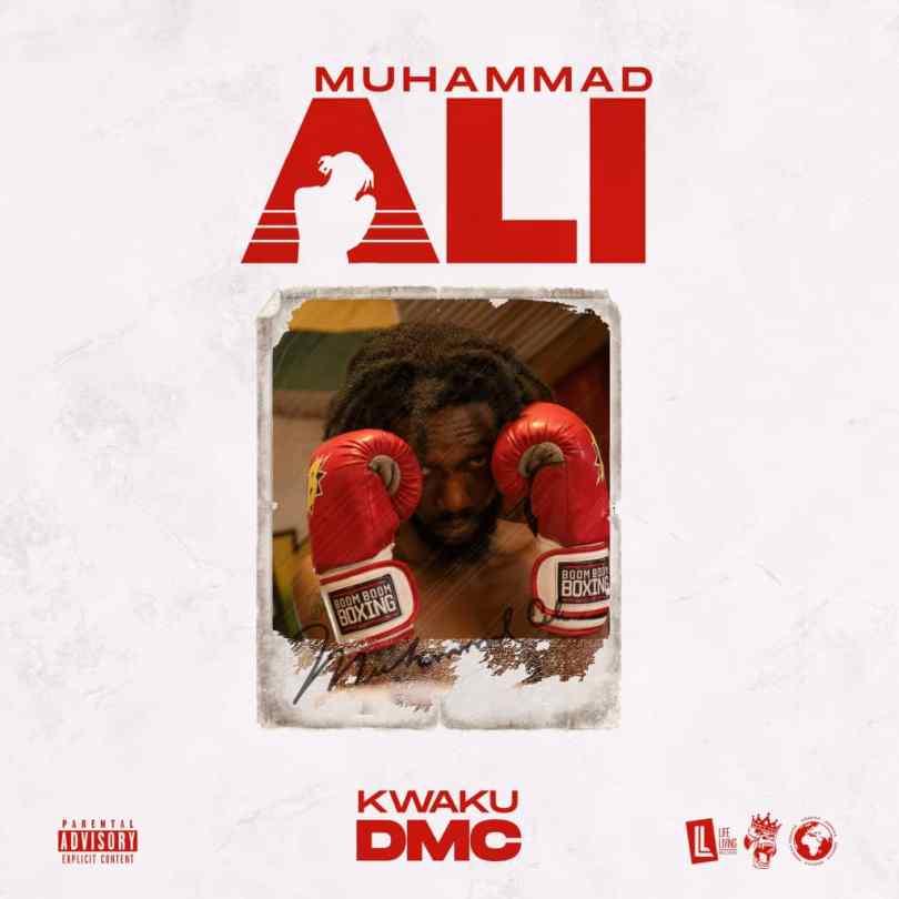 Kwaku DMC – Muhammad Ali mp3 download