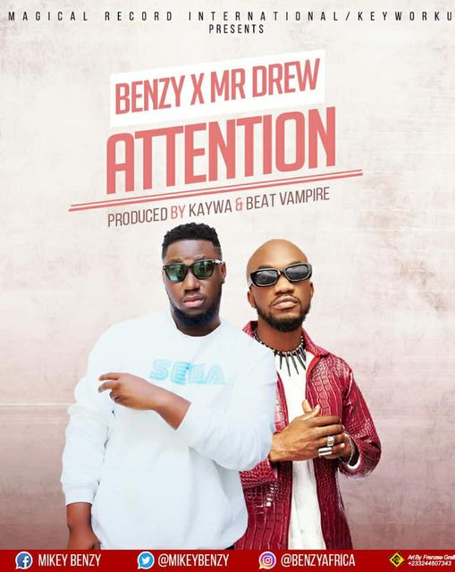 Mikey Benzy - Body Attention Ft Mr Drew (Prod By Kaywa)
