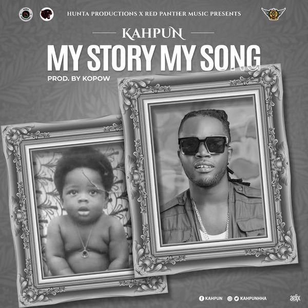 Kahpun - My Story My Song (Prod By Kopow)