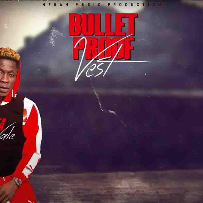 Shatta Wale - Bullet Proof Vest mp3 download