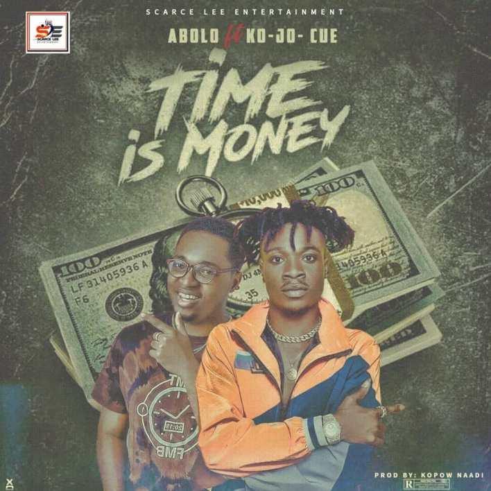Abolo - Time Is Money Ft Kojo Cue (Prod By Kopow)
