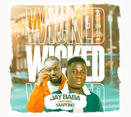 Jay Baba - Wicked Remix Ft Yaa Pono