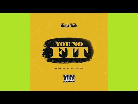 Shatta Wale – You No Fit mp3 download