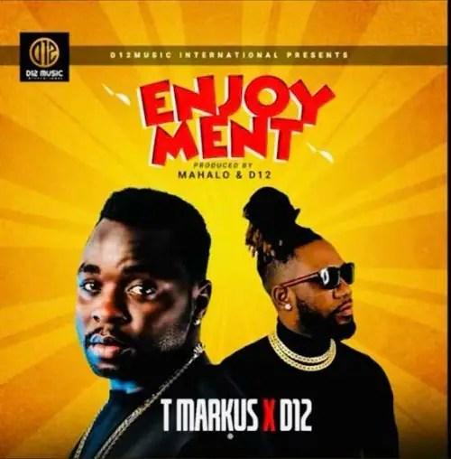 T Markus - Enjoyment Ft D12