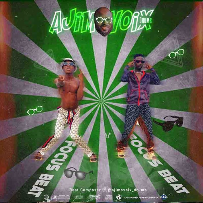 Ajimovoix Drums - Focus Dance Beat Ft Hagman x Abati